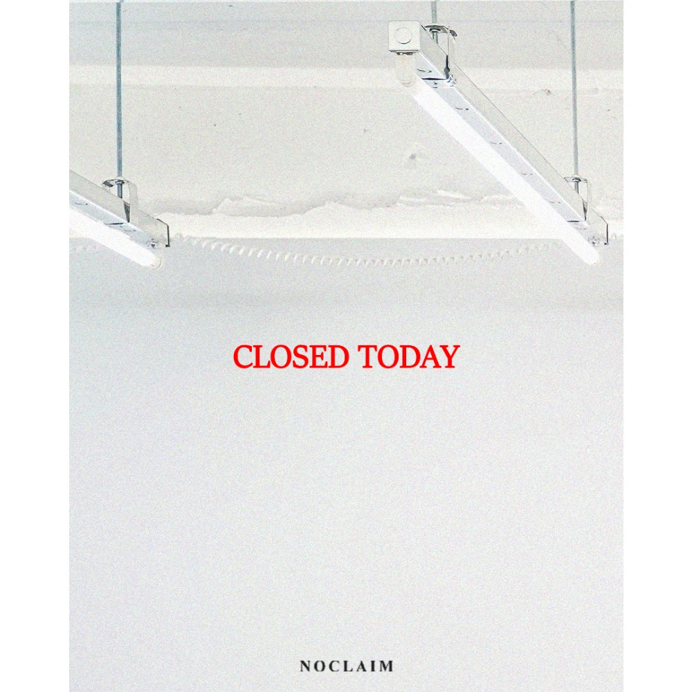 NOCLAIM CLOSED TODAY 10.07(Mon)